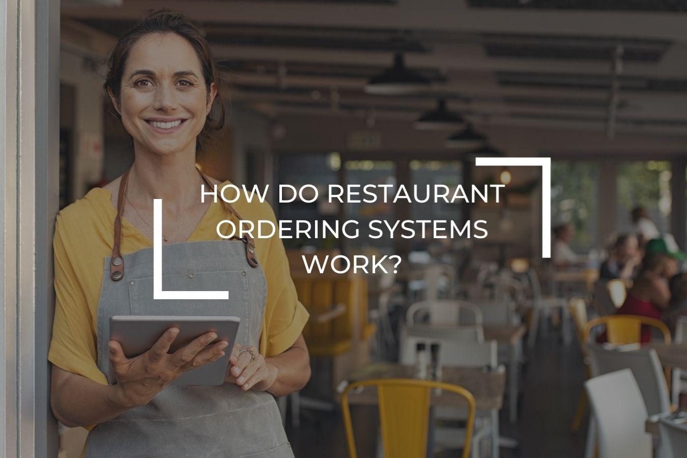 How do restaurant ordering systems work