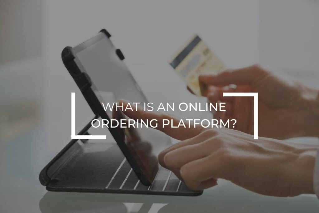 What is an online ordering platform