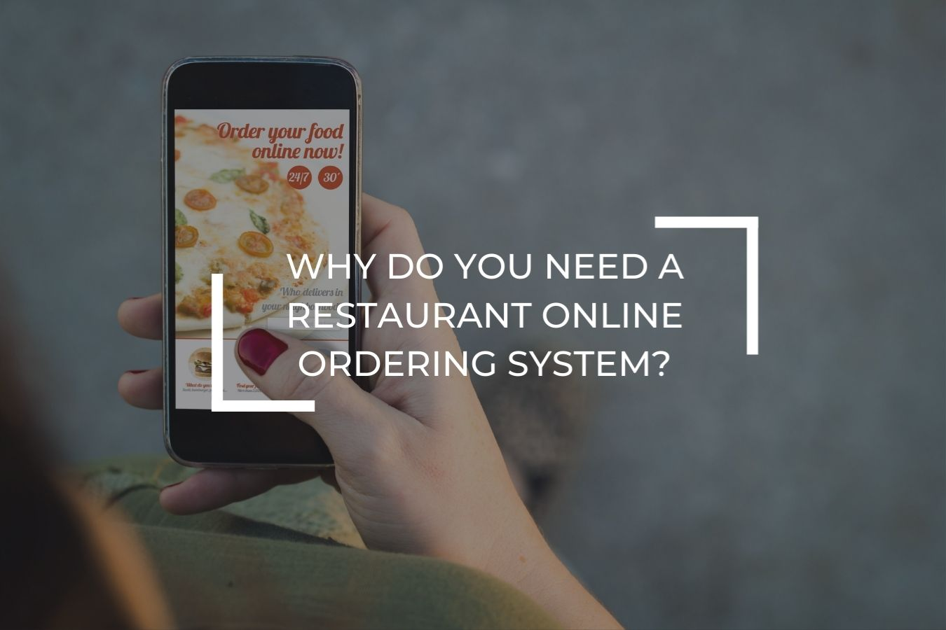 Why do you need a restaurant online ordering system
