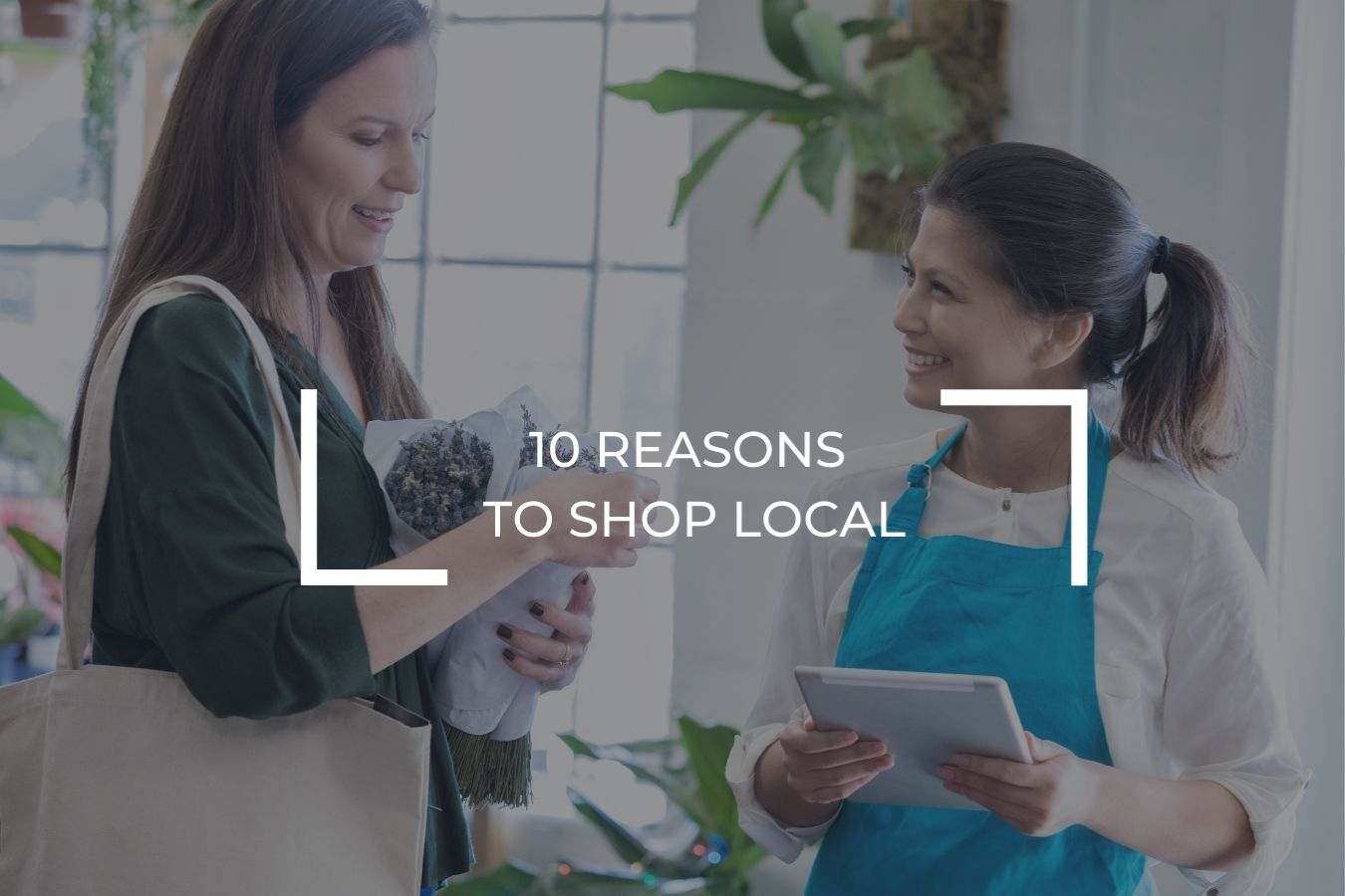 10 reasons to shop local
