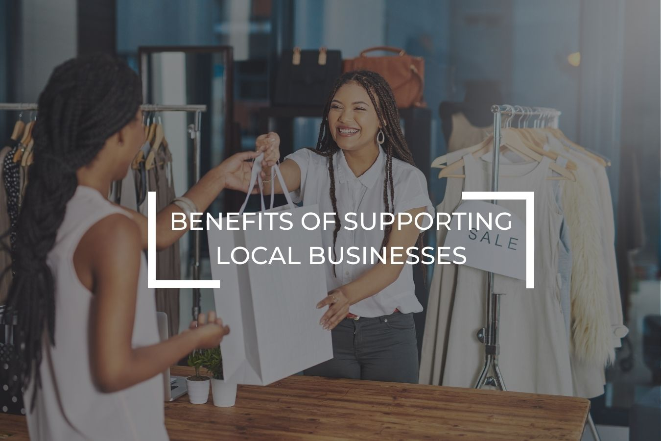 Benefits of supporting local businesses